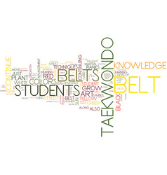 The belt colors of tae kwon do text background vector