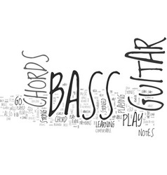 Be one with your bass guitar chords text word vector