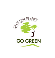 go green save planet ecology tree icon vector image