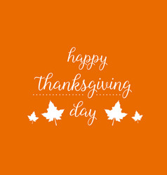 Happy thanksgiving day card style vector