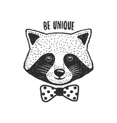 Hand drawn raccoon print be unique quote vector