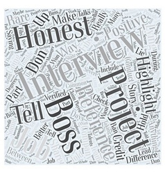 Be honest in job interviews word cloud concept vector