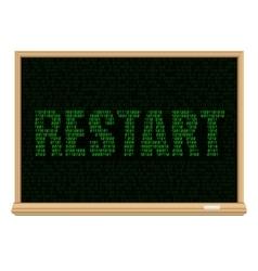 restart code blackboard vector image vector image