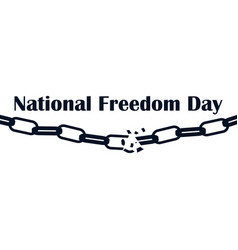 national freedom day 1st of february broken vector image