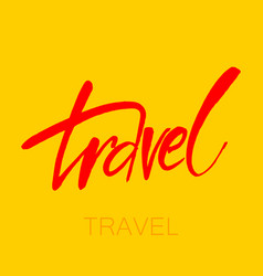 travel lettering template vector image