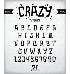 Crazy typeface vector