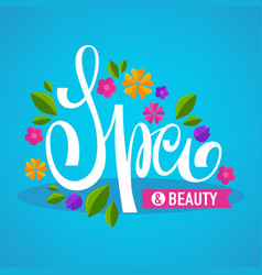 leaves and flower spa lettering composition for vector image vector image