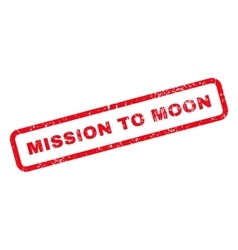 Mission to moon text rubber stamp vector