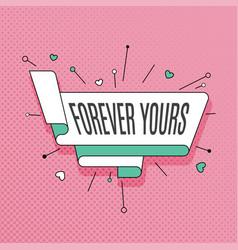 Forever yours retro design element in pop art vector