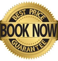 Book now best price guarantee golden label vector image