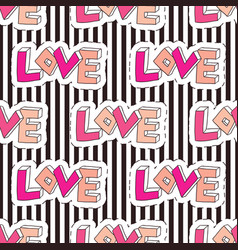 Fashion seamless pattern on striped backdrop love vector