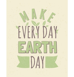 Typographic design recycled paper earth day poster vector