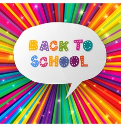 back to school words in speech bubble on colorful vector image