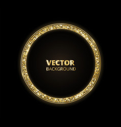 golden sparkle background glitter circle frame vector image vector image