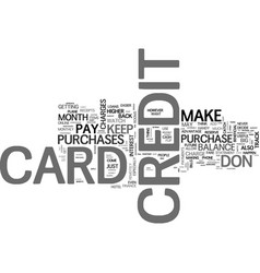 Be prepared when you apply for a credit card text vector