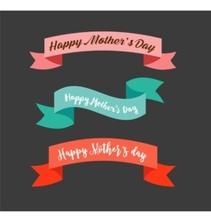 Happy Mothers Day ribbons banners vector image