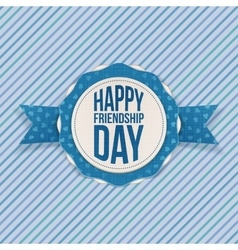 Happy friendship day greeting emblem vector