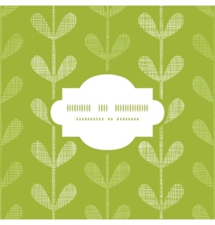 Abstract textile green vines leaves frame seamless vector image vector image