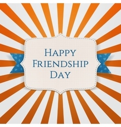 Happy friendship day realistic holiday label vector