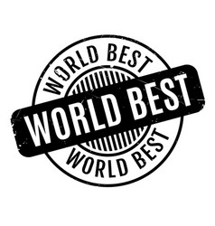 world best rubber stamp vector image