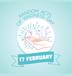 17 february random acts of kindness day vector