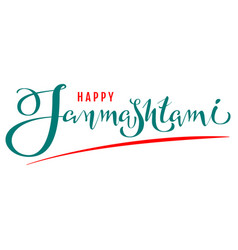 Happy janmashtami lettering text for greeting card vector