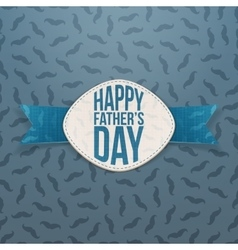 Happy fathers day emblem with blue ribbon vector