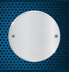 Round metal plate on blue perforated background vector