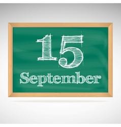 September 15 day calendar school board date vector