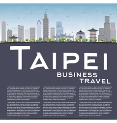 Taipei skyline with grey landmarks vector image vector image