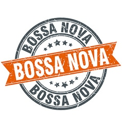 Bossa nova round orange grungy vintage isolated vector