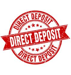 Direct deposit round grunge ribbon stamp vector