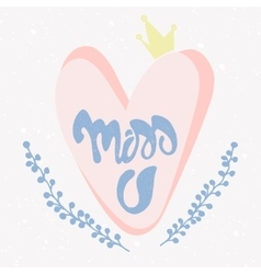 Romantic miss you card vector