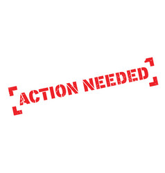 action needed rubber stamp vector image vector image