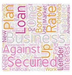 Secured business loans An opportunity to showcase vector image vector image