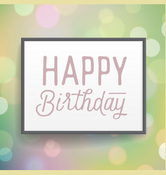poster with hand drawn lettering birthday vector image vector image