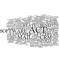 The benefits of act text background word cloud vector