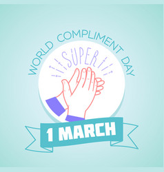 1 march compliment day vector image vector image