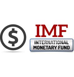 imf international monetary fund world bank vector image