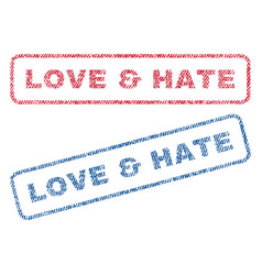 Love hate textile stamps vector