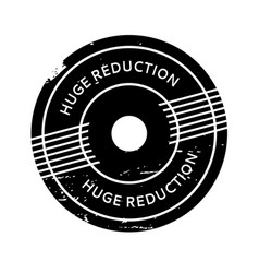 Huge reduction rubber stamp vector