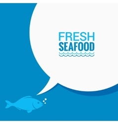 Fish speech bubble says food design background vector