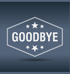 Goodbye hexagonal white vintage retro style label vector