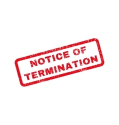 Notice of termination rubber stamp vector
