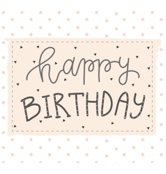 Hand lettering birthday greeting card vector