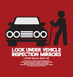 Lookunder vehicle inspection mirrors vector