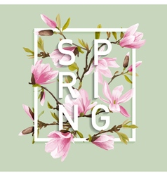 Floral spring graphic design with magnolia flowers vector