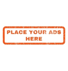 Place your ads here rubber stamp vector
