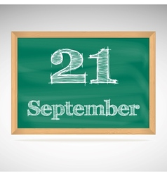 September 21 inscription in chalk on a blackboard vector