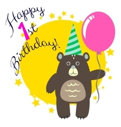 Happy first birthday greeting card with bear vector